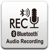 Bluetooth Audio Recording™